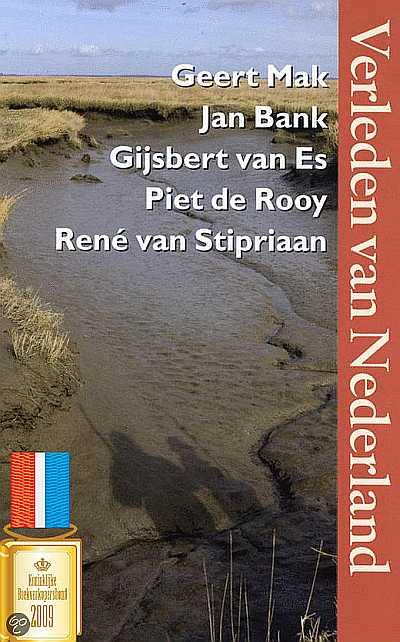 Geert Mak - Verleden van Nederland